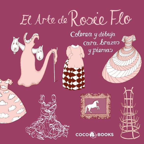 El arte de Rosie Flo, de Coco Books. Libro para niñas, para dibujar