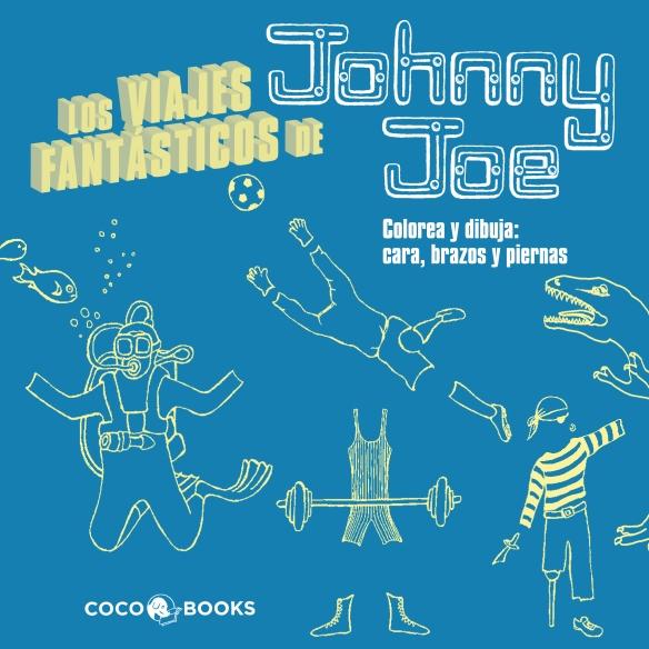 Los viajes fantásticos de Johnny Joe, de Coco Books. Libro para dibujar para niños