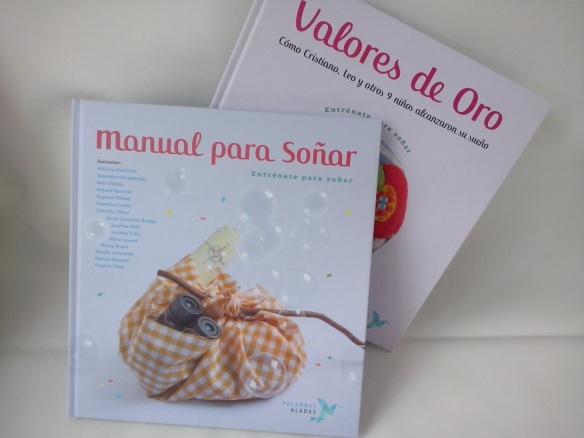 Manual para soñar y Valores de oro, de Palabras Aladas. Libros para niños